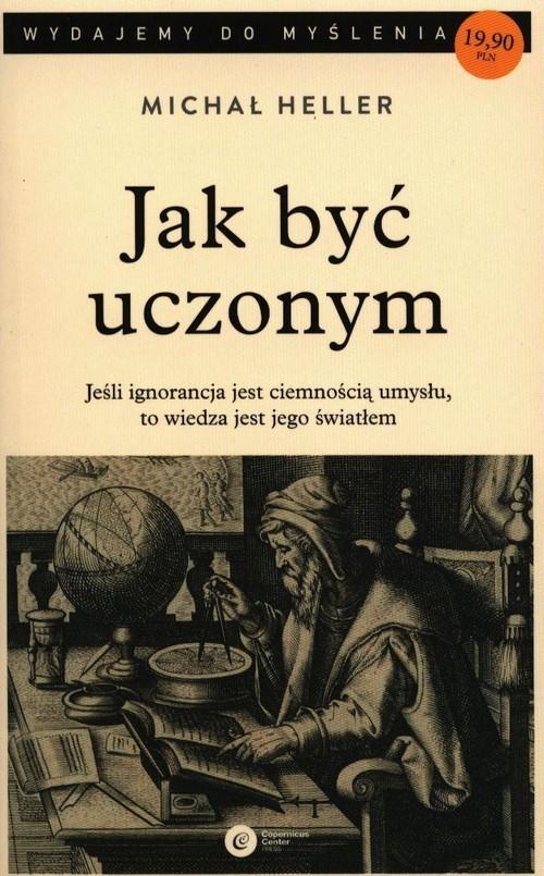 okładka Jak być uczonymksiążka |  | Michał Heller