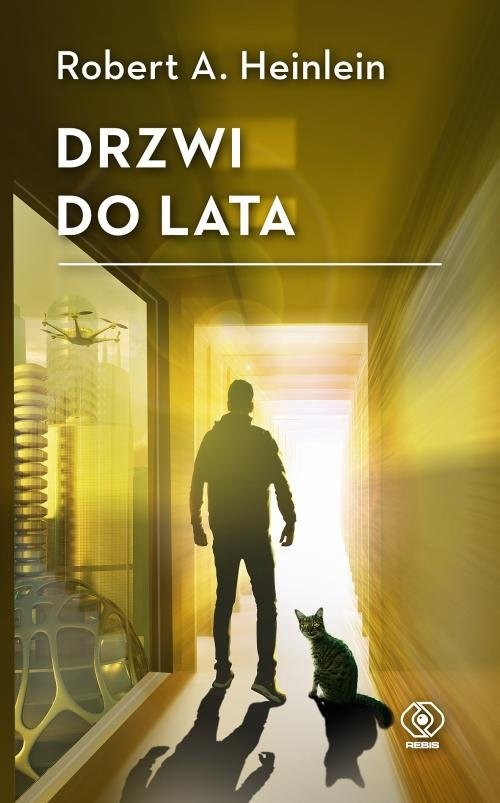 okładka Drzwi do lata, Książka | Robert A. Heinlein