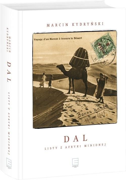 okładka Dal Listy z Afryki minionej, Książka | Kydryński Marcin