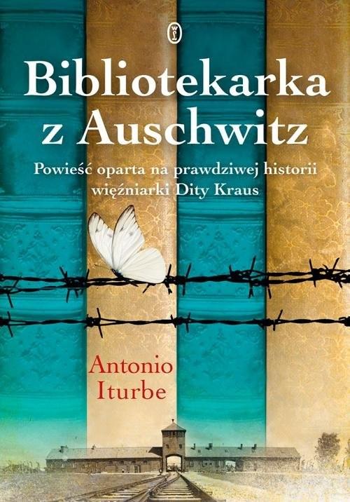 okładka Bibliotekarka z Auschwitz, Książka   Iturbe Antonio