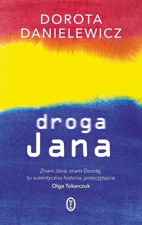 okładka Droga Jana, Książka   Danielewicz Dorota