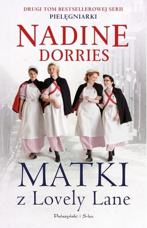 okładka Matki z Lovely Lane Pielęgniarki Tom 3, Książka   Dorries Nadine