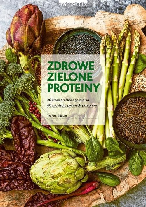 okładka Zdrowe zielone proteiny, Książka | Elquist Therese
