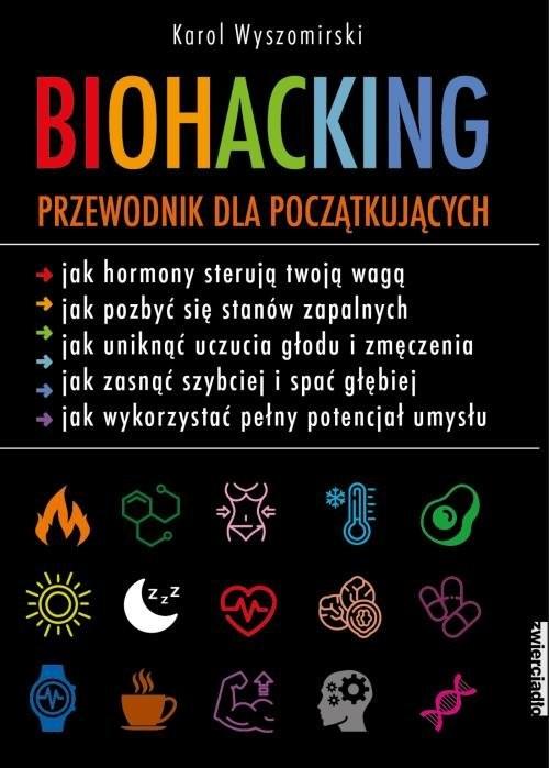 okładka Biohacking Podręcznik dla początkujących, Książka | Wyszomirski Karol