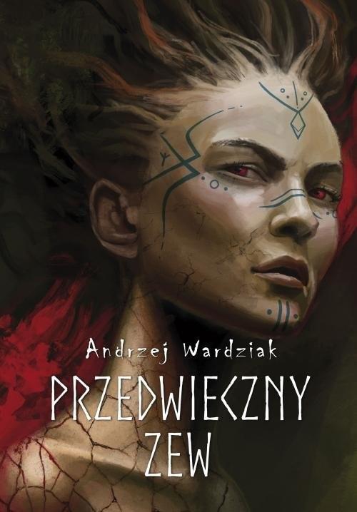okładka Przedwieczny zew, Książka | Andrzej  Wardziak
