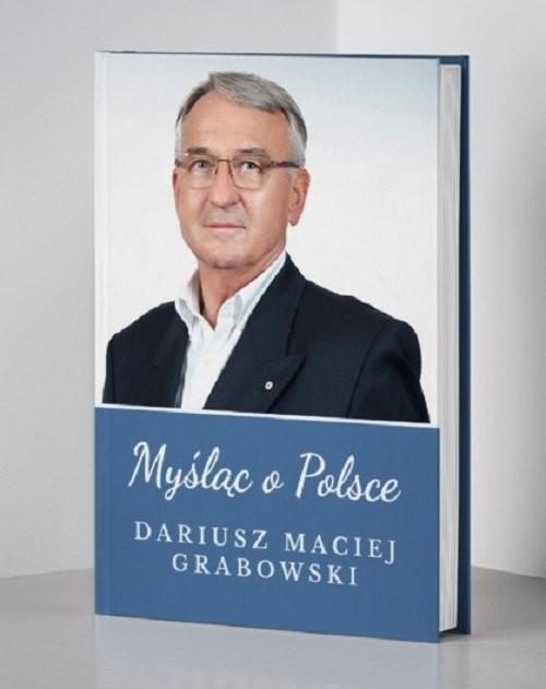 okładka Myśląc o Polsce, Książka | Dariusz Maciej Grabowski
