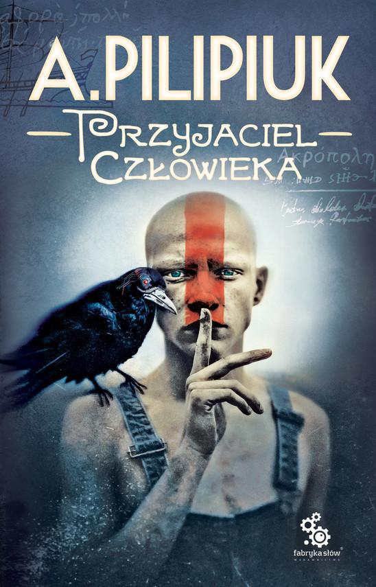 okładka Przyjaciel człowieka , Książka | Andrzej Pilipiuk