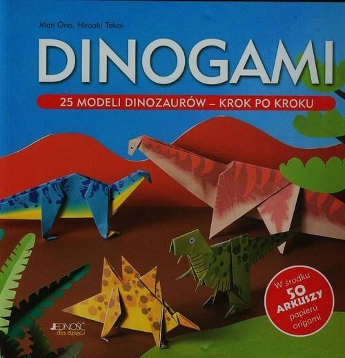 okładka Dinogami 25 modeli dinozaurów krok po kroku, Książka | Mari Ono, Hiroaki Takai