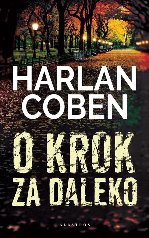 okładka O krok za dalekoksiążka |  | Harlan Coben