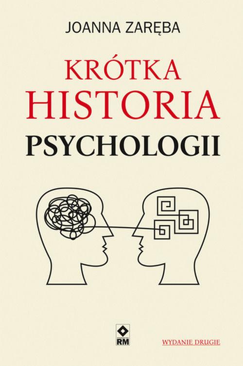 okładka Krótka historia psychologii, Książka | Joanna Zaręba
