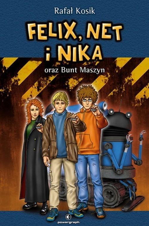okładka Felix, Net i Nika oraz Bunt Maszyn Tom 8książka      Rafał Kosik