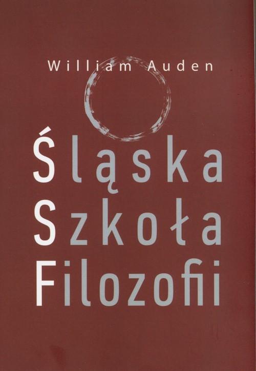 okładka Śląska Szkoła Filozofii, Książka | Auden William