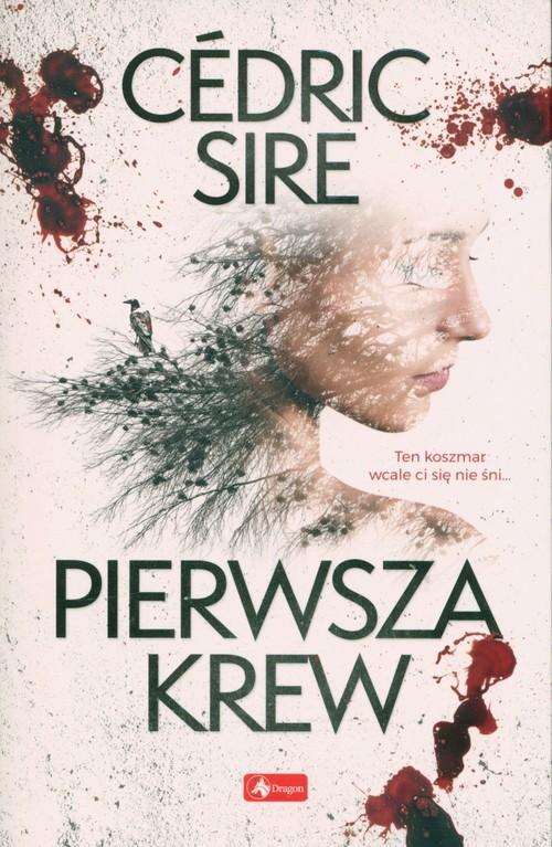 okładka Pierwsza krew, Książka | Sire Cédric