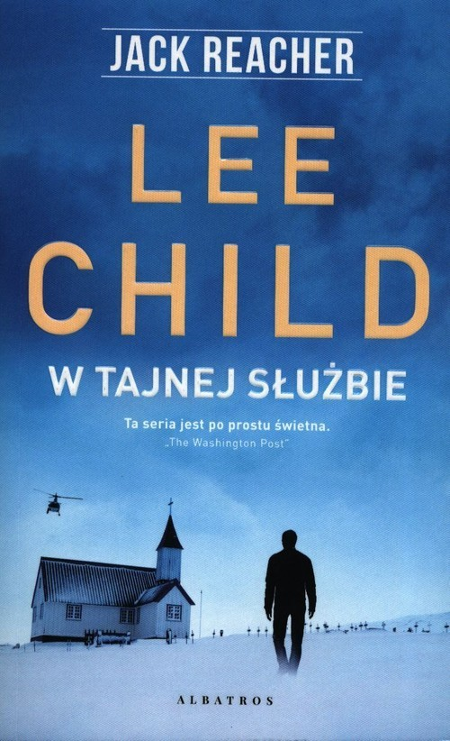 okładka W tajnej służbie, Książka | Lee Child