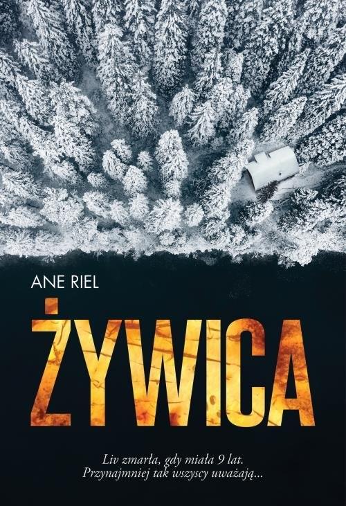 okładka Żywicaksiążka |  | Riel Ane