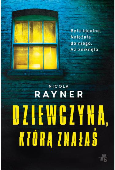 okładka Dziewczyna którą znałaśksiążka      Rayner Nicola