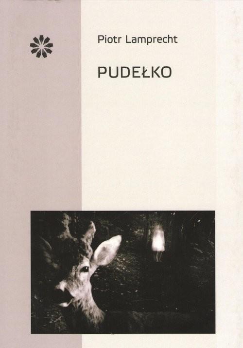 okładka Pudełko / Stowarzyszenie Pisarzy Polskich, Książka | Lamprecht Piotr