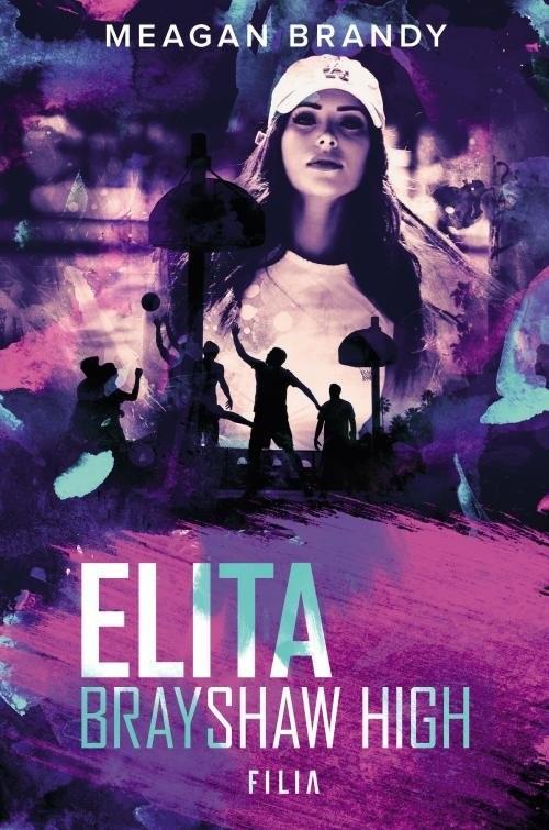 okładka Elita Brayshow High, Książka | Brandy Meagan
