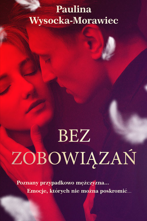 okładka Bez zbowiązań, Książka   Wysocka-Morawiec Paulina