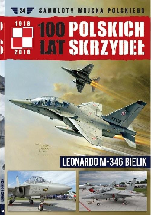 okładka 100 lat polskich skrzydeł Tom 24 Leonardo M-346 Bielik, Książka | Michał Fiszer, Jerzy Gruszczyński