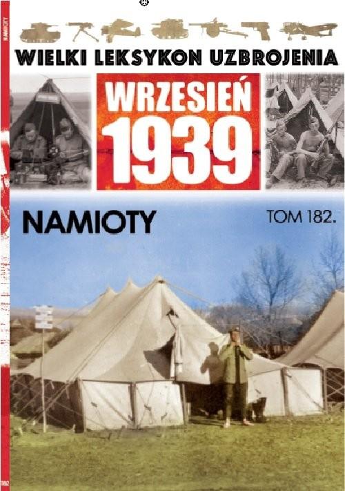 okładka Wielki Leksykon Uzbrojenia Wrzesień 1939 Tom 182 Namiotyksiążka |  | Paweł Janicki