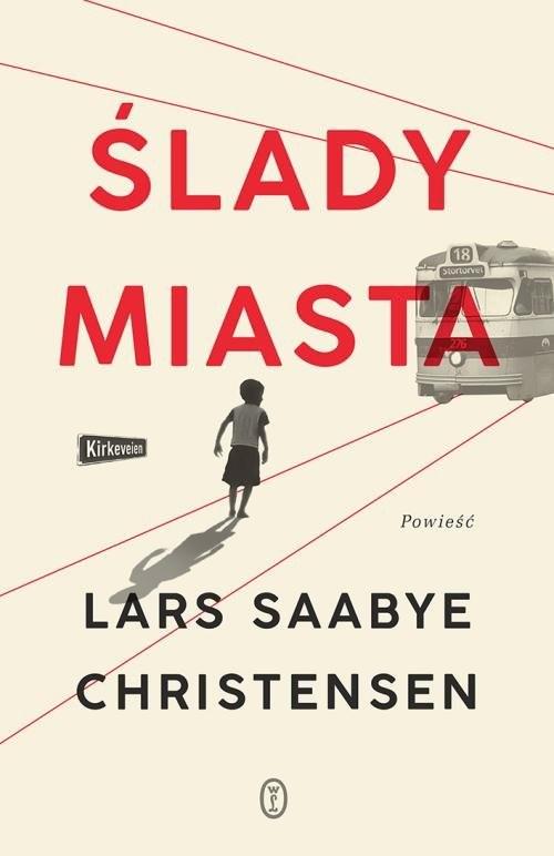 okładka Ślady miasta, Książka | Lars Saabye Christensen