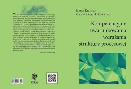okładka Kompetencyjne uwarunkowania wdrażania struktury procesowej, Książka | Zbiorowy