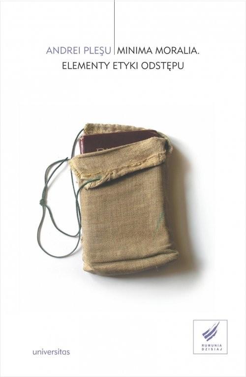 okładka Minima moralia Elementy etyki odstępu, Książka | Andrei Pleşu