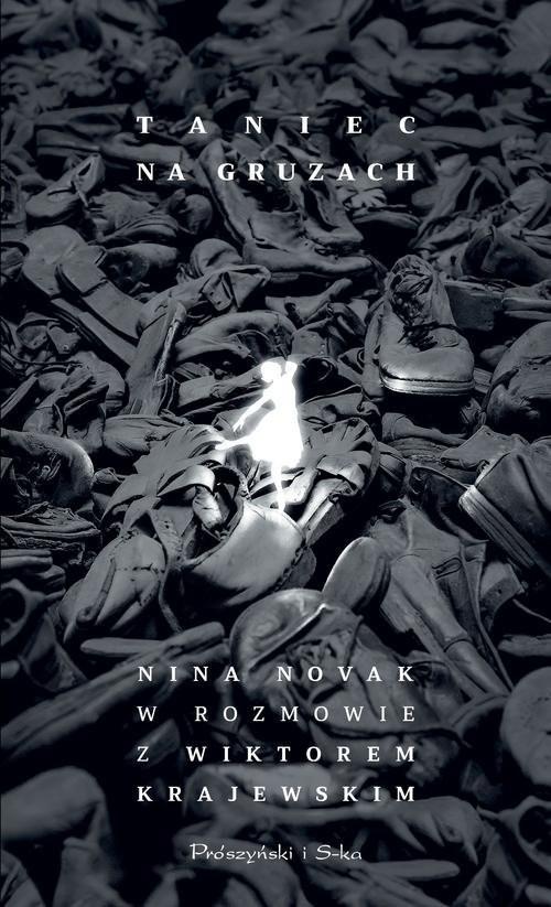 okładka Taniec na gruzach Nina Novak w rozmowie z Wiktorem Krajewskim, Książka | Wiktor Krajewski, Nina Novak