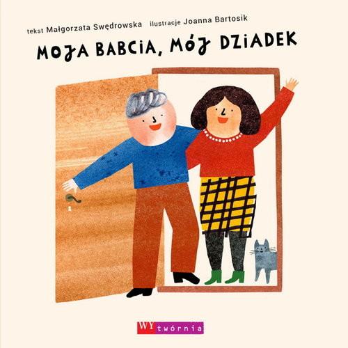 okładka Moja babcia mój dziadek, Książka | Małgorzata  Swędrowska