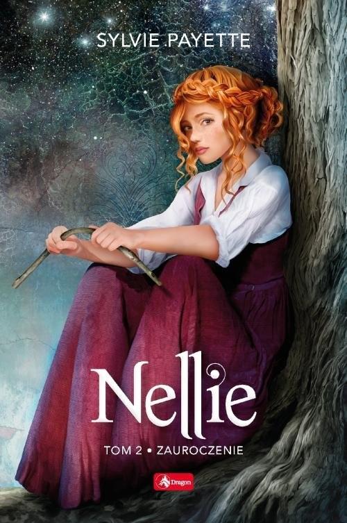 okładka Zauroczenie. Nellie. Tom 2, Książka | Payette Sylvie