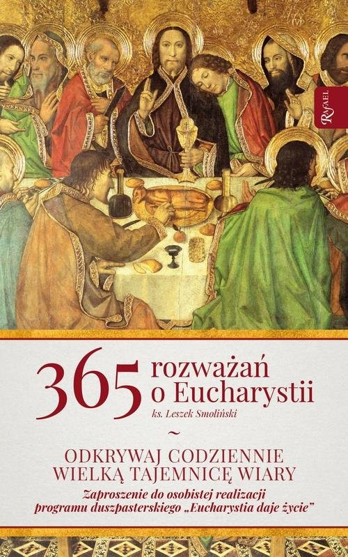 okładka 365 Rozważań o Eucharystii, Książka | Smoliński Leszek