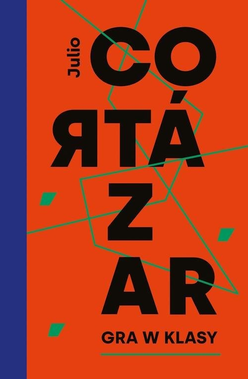 okładka Gra w klasy, Książka | Cortazar Julio