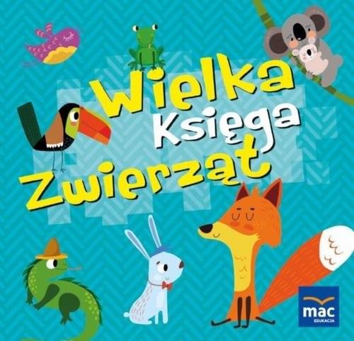 okładka Wielka księga zwierząt, Książka | Magdalena  Marczewska