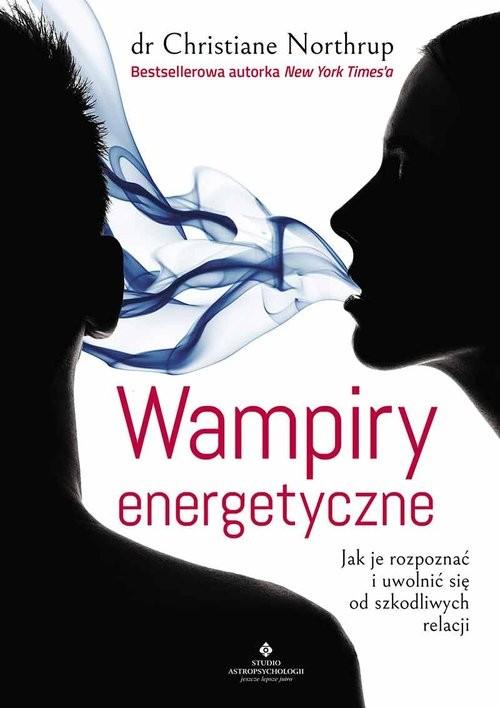 okładka Wampiry energetyczne wyd.2/2020, Książka | Northrup Christine