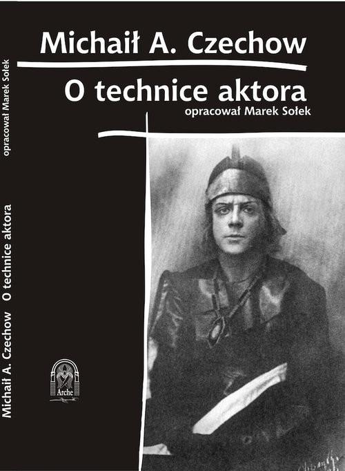 okładka O Technice Aktora, Książka | Czechow Michaił