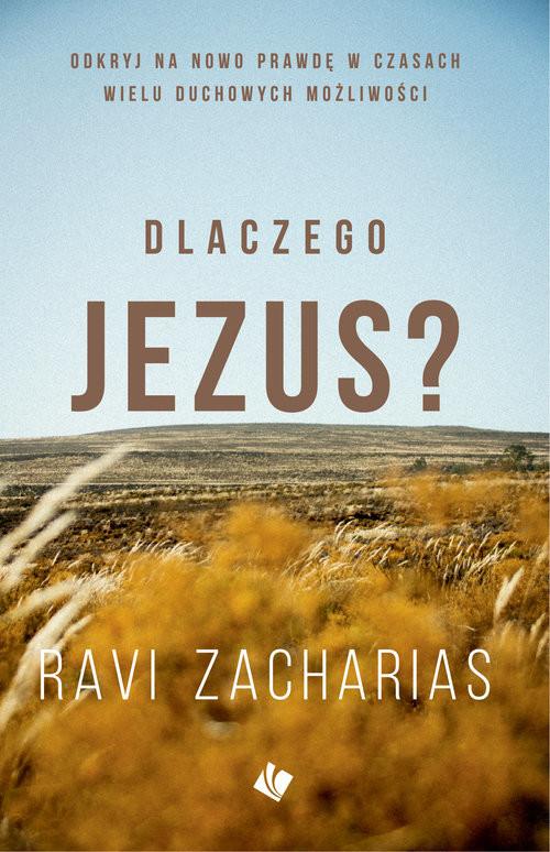 okładka Dlaczego Jezus?, Książka | Ravi Zacharias