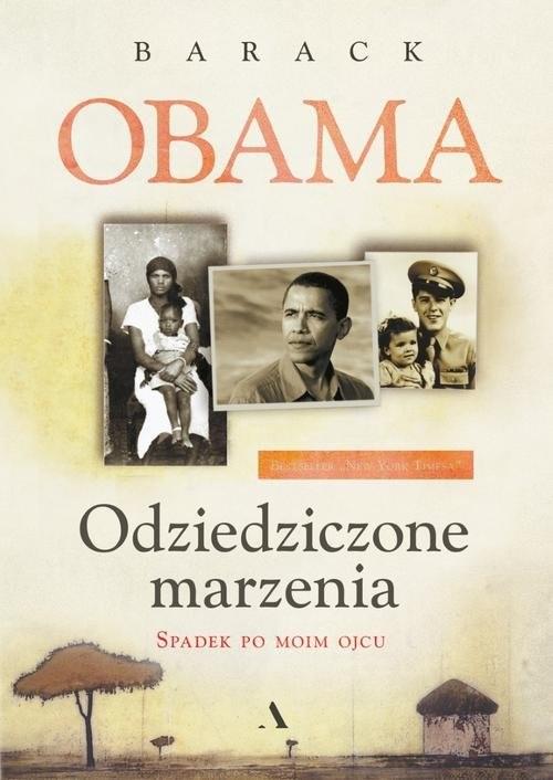 okładka Odziedziczone marzenia Spadek po moim ojcu, Książka | Obama Barack