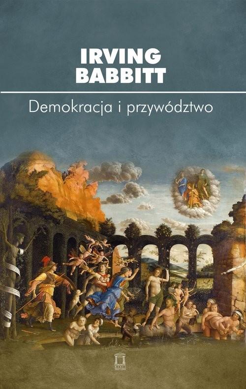 okładka Demokracja i przywództwo, Książka | Babbitt Irving