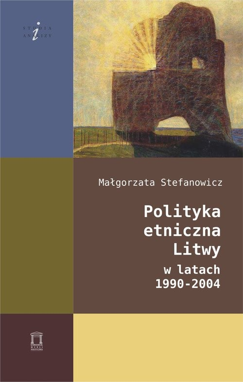 okładka Polityka etniczna Litwy w latach 1990-2004, Książka | Stefanowicz Małgorzata
