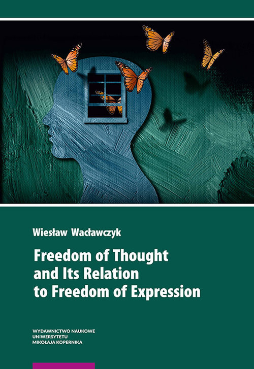 okładka Freedom of Thought and Its Relation to Freedom of Expression, Książka | Wacławczyk Wiesław