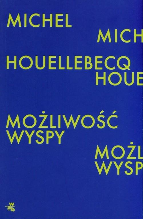 okładka Możliwość wyspyksiążka      Michel Houellebecq