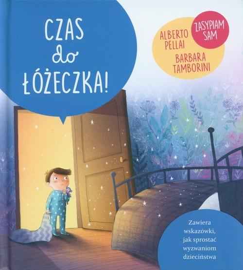okładka Czas do łóżeczka!, Książka   Alberto Pellali, Barbara Tamborini
