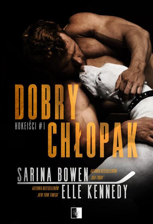 okładka Dobry chłopak, Książka | Bowen & Elle Kennedy Sarina