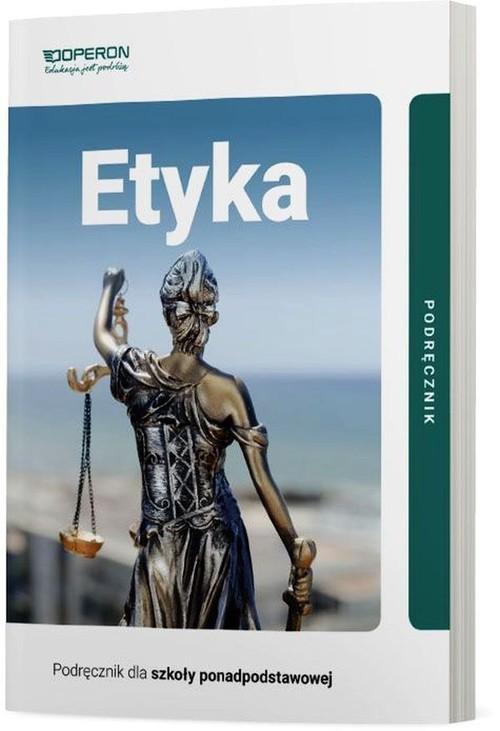 okładka Etyka Podręcznik Szkoła ponadpodstawowa, Książka | Paweł Kołodziński, Jakub Kapiszewski