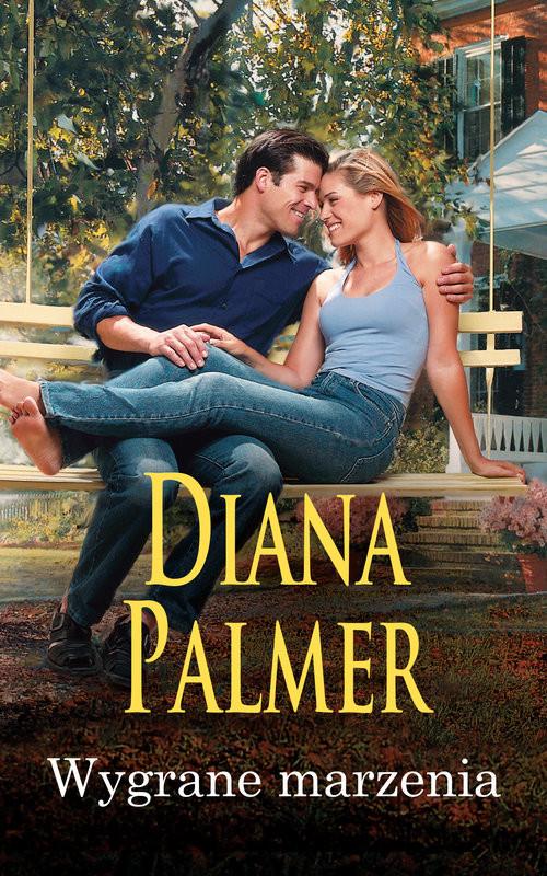 okładka Wygrane marzenia, Książka | Diana Palmer