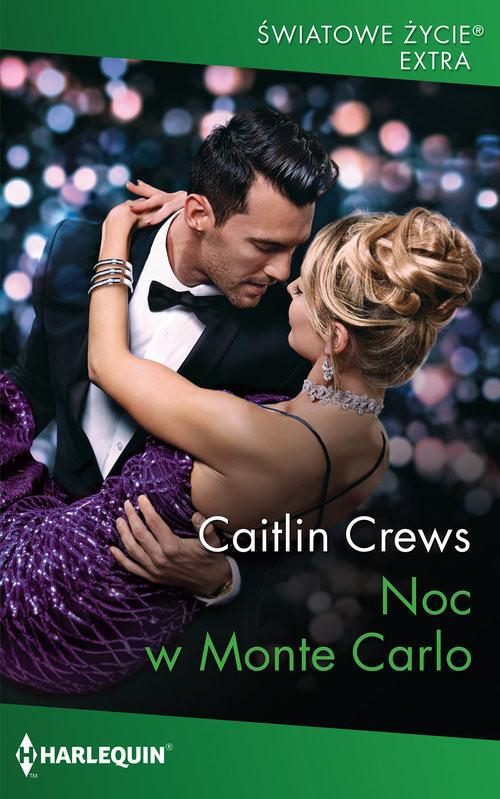 okładka Noc w Monte Carlo, Książka   Caitlin Crews