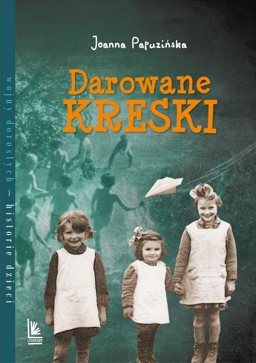 okładka Darowane kreski, Książka | Joanna Papuzińska