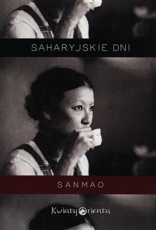 okładka Saharyjskie dniksiążka |  | Sanmao