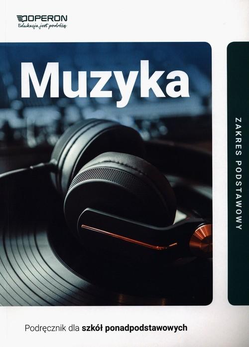 okładka Muzyka Podręcznik Zakres podstawowy Szkoła ponadpodstawowa, Książka | Małgorzata Rykowska, Zbigniew Nikodem Szałko